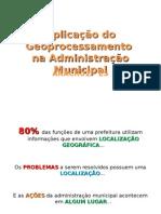 Aplicação Do Geoprocessamento na Administração Municipal