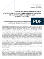 GLOBALIZATION OF DEMOCRATIC PARTICIPATION AND SELF–GOVERNANCE VERSUS GLOBALIZATION OF OLIGOPOLISTIC MARKETS AND TOTALITARIANISM
