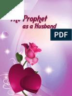 Prophet Muhammed as a Husband