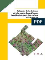 Aplicacion de un SIG en La Epidemiologia de la Fiebre Amarilla en Argentina