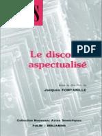 (Nouveaux Actes Sémiotiques 1) Jacques Fontanille (Ed.)-Le Discours Aspectualisé-John Benjamins Publishing Company (1991)