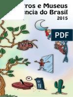 Centros e Museus de Ciência Do Brasil 2015 - PDF