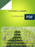 1 o Istorie a Luminii