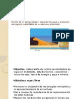 Diseño de un aerogenerador captador de agua y propuesta de negocio sustentable de los recursos obtenidos (Copia en conflicto de pc-PC 2013-10-25).pptx