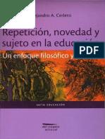 Repeticion, Novedad y Sujeto en La Educacion