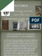 Temas Para Analizar y Reflexionar, Las Calles de Las Ciudades y Sus Leyendas (Andrea)