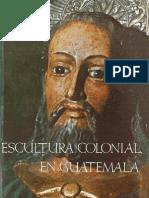 Escultura colonial en Guatemala