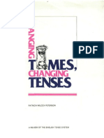 Patricia Wilcox Peterson - Changing Times, Changing Tenses