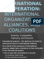 International Cooperation. International Organization, Alliances, And Coalitions