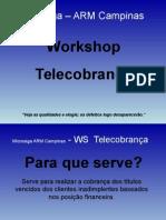 Workshop Telecobrança