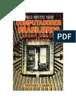 Computadores Brasileiros - Indústria, Tecnologia e Dependência