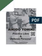 AIKIDO TOMIKI PRACTICA LIBRE & DEFENSA PERSONAL.pdf