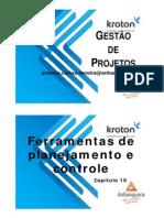 07 - Gestão de Projetos - Ferramentas de Planejamento e Controle - 2 x 1