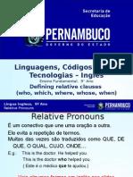 ProfessorAutor-Inglês-Inglês Ι 9º Ano Ι Fundamental-Defining Relative Clauses (Who, Which, Where, Whose, When)