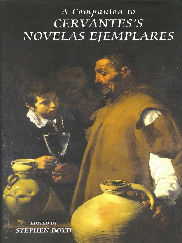 Stephen Boyd A Companion To Cervantes S Novelas Ejemplares