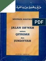 Jalan Dakwah - Antara Qiyadah Dan Jundiyah