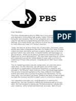 Dear Students, The Public Broadcasting Service (PBS)