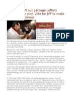 Discarded Left Out Garbage Leftists Devise a New Ploy Vote for JVP to Make Mahinda Victorious