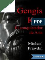 Gengis Kan El Conquistador de Asia - Michael Prawdin