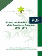 Documento Anexo - Estado del Arte de la Cadena Productiva de la Guadua en Colombia 2003 - 2012 (2).pdf