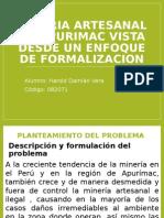 Mineria Artesanal en Apurimac Vista Desde Un Enfoque