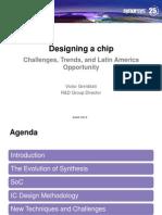 Designing a Chip SASE 2012