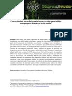 Convergência e Inovação Jornalística Em Revistas Para Tablets