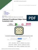 Soluzioni WordBrain Polipo Maiale Leone Scoiattolo Gufo