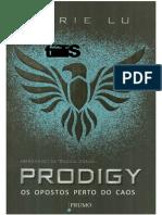 Legend 02 - Prodigy - Os Opostos Perto Do Caos - Marie Lu