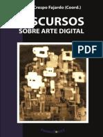 AA. VV. - Discursos Sobre Arte Digital
