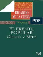 El Frente Popular_ Origen y Mit - Ricardo de La Cierva