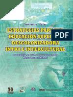 estrategias para una educacion superior descolonizadora intra e intercultural.pdf
