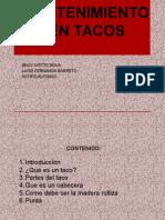 Sostenimiento en Tacos