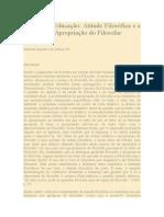 ZUBEN, Newton Aquiles. Filosofia e Educação, Atitude Filosófica e a Questão Da Apropriação Do Filosofar