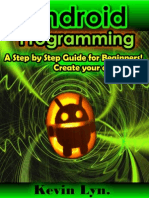 Android Programming a Step by Step Guide for Beginners!