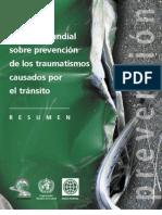 Informe mundial sobre prevención de los traumatismos causados por el tránsito