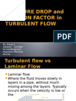 Pressure Drop and Friction Factor in Turbulent Flow