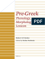 Brill Introductions to Indo-European Languages 2 - Robert S. P. Beekes, Stefan Norbruis-Pre-Greek_ Phonology, Morphology, Lexicon-Brill Academic Publishers (2014)