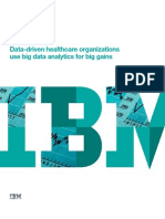 Data-driven Healthcare Organizations Use Big Data Analytics for Big Gains