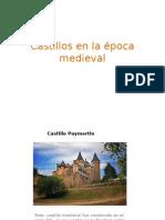 Castillos en la época medieval.pptx