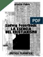 Fabro Cornelio - Ludwig Feuerbach - La Esencia Del Cristianismo