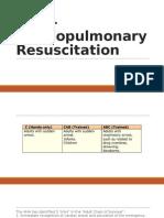 CPR – Cardiopulmonary Resuscitation