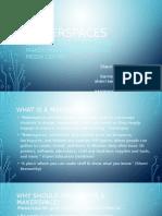 Makerspace Presentation