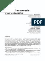 Vertex Transversals That Dominate