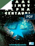 Isaac Asimov - Alpha Centauri La Estrella Mas Proxima
