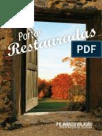 Portas Restauradas - Pr Marcio Valadão