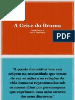 A Crise Do Drama