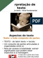 Aula I - Interpretação de texto - Nível fundamental do texto BR.odp