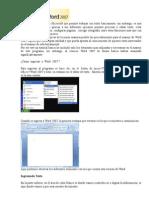 Word es un programa de Microsoft que permite trabajar con texto basicamente.docx