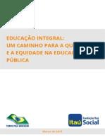 Educacao Integral Um Caminho Para a Qualidade e a Equidade Na Educacao Publica Digital